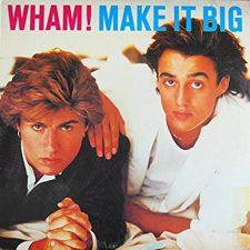 Wham!-Make it big