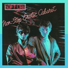 Soft Cell-Non stop erotic cabaret