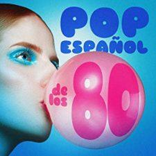 Éxitos del pop español de los 80