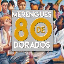 Merengues Dorados de los 80 para bailar